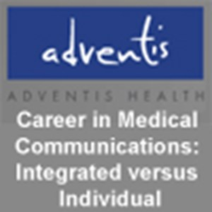 Career in Medical Communications: Integrated versus Individual