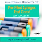 Pre-Filled Syringes East Coast 2021 - Virtual conference: Online access only